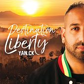 Destination Liberty by Yan.ck
