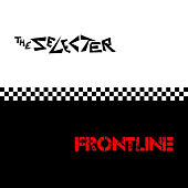 Frontline by The Selecter