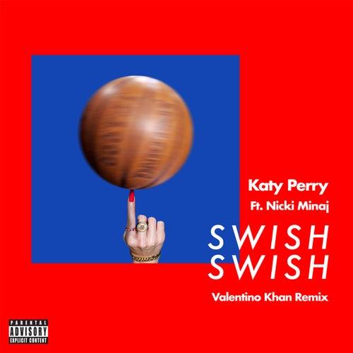 Swish Swish (Valentino Khan Remix) by Katy Perry