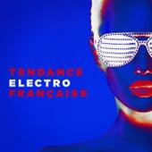 Tendance électro française by Various Artists