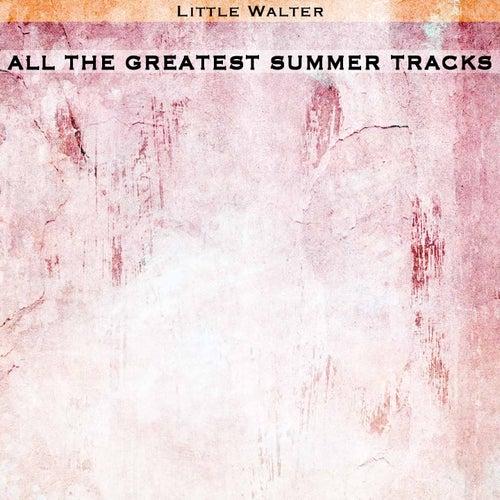 All the Greatest Summer Tracks de Little Walter