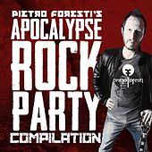 Apocalypse Rock Party (Pietro Foresti's Compilation) by Various Artists