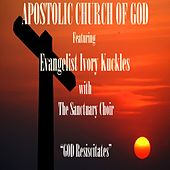 God Resuscitates (Live) by Evangelist Ivory Kuckles