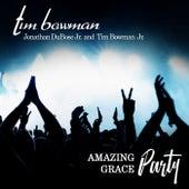 Amazing Grace (Single) by Tim Bowman