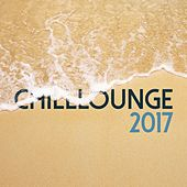 Chilllounge 2017 by Various Artists