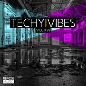 Techy Vibes, Vol. 16 by Various Artists