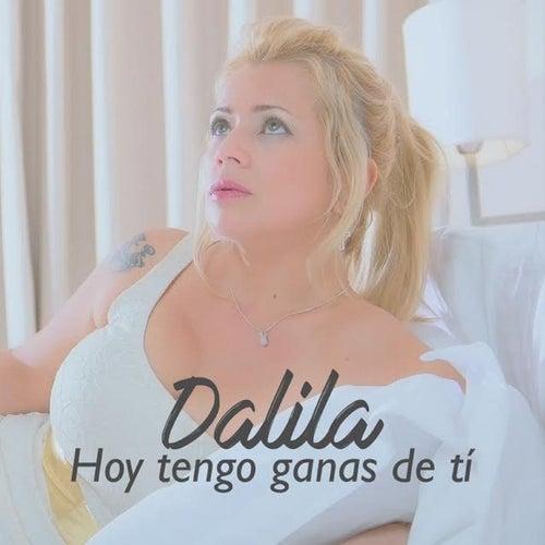 Hoy Tengo Ganas de Ti by Dalila