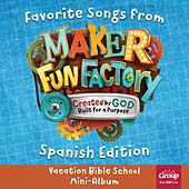 Favorite Songs from Maker Fun Factory 2017: Vacation Bible School (Spanish Edition) by GroupMusic