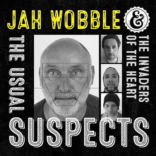 The Usual Suspects by Jah Wobble