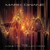 The Kinetic Collection by Mark Dwane