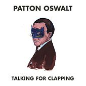 Talking for Clapping by Patton Oswalt