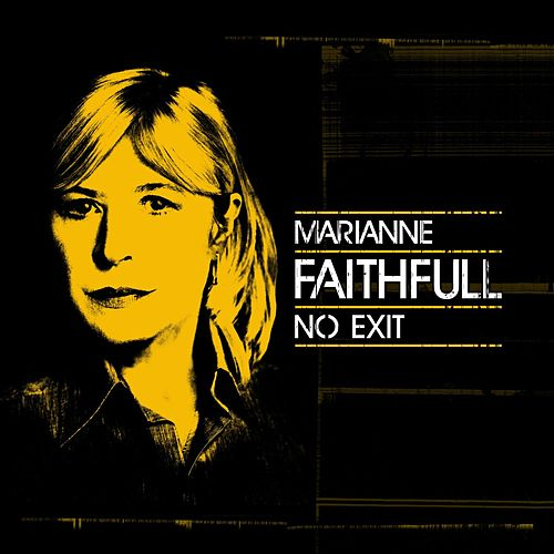 No Exit (Live) by Marianne Faithfull