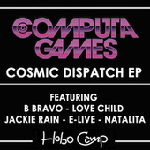 Cosmic Dispatch EP by Computa Games