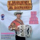 Luz del Rayo Lazer by Leonel El Ranchero