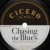Chasing The Blues by Various Artists