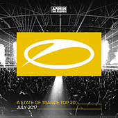 A State Of Trance Top 20 - July 2017 (Selected by Armin van Buuren) by Various Artists