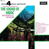 The Sound Of Music by Ted Heath