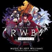 Rwby, Vol. 4 (Original Soundtrack & Score) by Jeff Williams