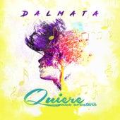 Quiere Una Aventura by Dalmata