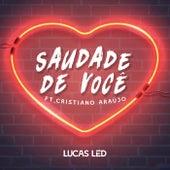 Saudade de Você by Lucas Led