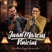 O Melhor Lugar do Mundo by Juan Marcus & Vinícius