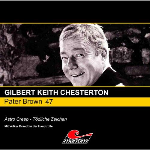 Folge 47: Astro Creep - Tödliche Zeichen von Pater Brown