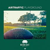Playground by Air Traffic