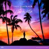 I Like Me Better (Zeper Remix) von Lauv