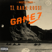 Game 7 by Hustle Gang