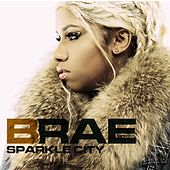 Sparkle City, The World May Never Know by Brae