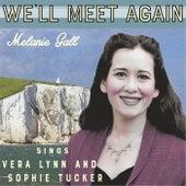 We'll Meet Again by Melanie Gall