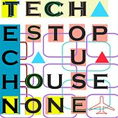 Tech House Non Stop by Various Artists