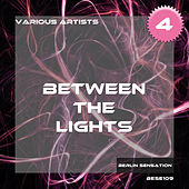 Between the Lights, Vol.4 - The Techno Collection by Various Artists