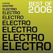 Best Of Electro 2006 by Various Artists