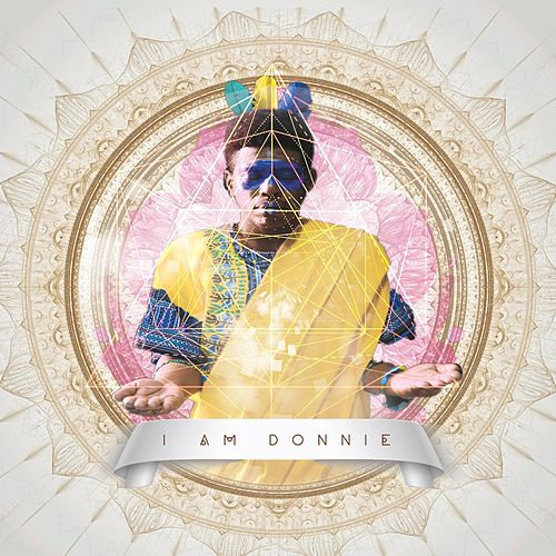 I Am Donnie by Donnie