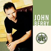 Play & Download Certified Hits by John Berry | Napster