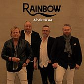 Alt du vil ha by Rainbow
