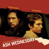 Ash Wednesday - Original Motion Picture Soundtrack by Various Artists
