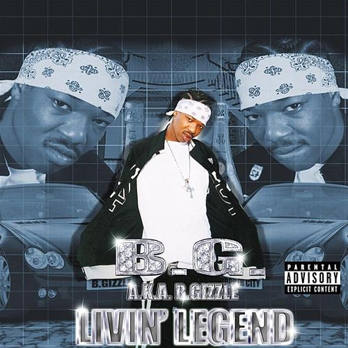 Play & Download Livin' Legend by B.G. | Napster