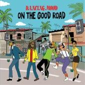On the Good Road de Dancing Mood