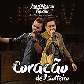 Coração de Solteiro by Juan Marcus & Vinícius