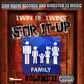 Stir It Up Volume 11 - Family by Twin of Twins