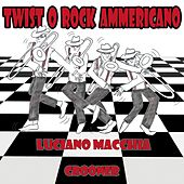 Twist o rock ammericano by Luciano Macchia