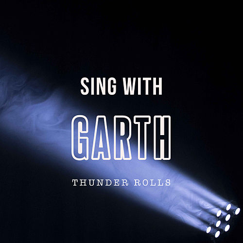 Thunder Rolls by Sing