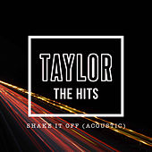Shake It Off (Acoustic) by Talyor Hits