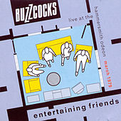 Entertaining Friends (Live At The Hammersmith Odeon, March 1979) by Buzzcocks
