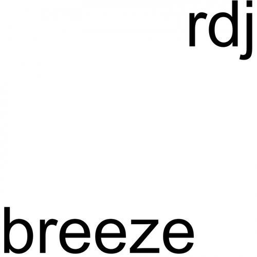 Breeze (Cut Edit) di R-Dj