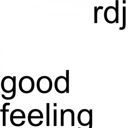 Good Feeling (Cut Edit) di R-Dj