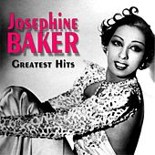 Josephine Baker - Greatest Hits (Greatest Hits) by Joséphine Baker
