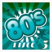 80's Disco, Vol. 3 (Original Disco Version) by Various Artists